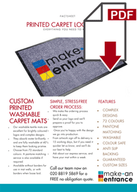 Download our Printed Carpet Logo Mats Fact sheet here >>