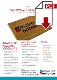 Download our Traditional Coir Logo Mats Fact Sheet here >>