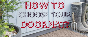 Choose the perfect mat for your home