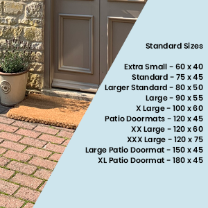 Our Doormat Size Guide. Sizes from small 60x40cm to XL Patio at 180x45cm. Call us on 020 8819 5869 for help.